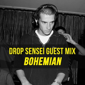 Drop Sensei Guest Mix – Bohemian