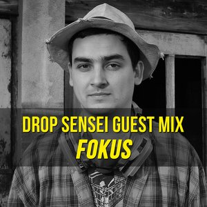 Drop Sensei Guest Mix – Fokus