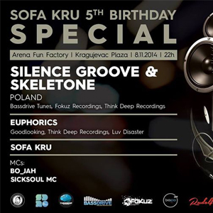 Sofa Kru 5th Birthday Special – Silence Groove & Skeletone (Poland) @ Arean Fun Factory (KG) – 08.11.2014.