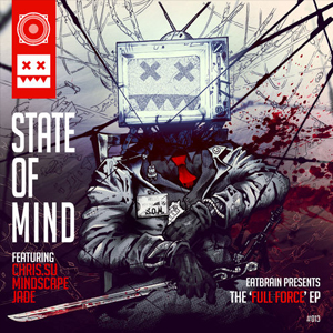 State Of Mind – Full Force EP – Prvi muzički EP za Eatbrain