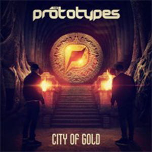City Of Gold  – U maju dugoočekivani debi album od Prototypes-a