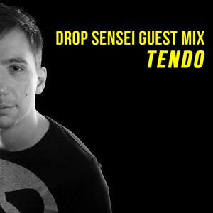 Drop Sensei Guest Mix – Tendo
