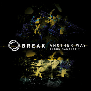 Stigao drugi Album Sampler za nadolazeći album 'Another Way' od Break-a