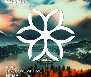 Try / Come With Me – Nemy se vratio sa novim singlom