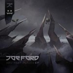Abstract Places EP – Producent Joe Ford ima prvi solo EP na Eatbrain-u